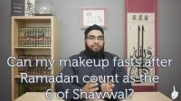 Can my makeup fasts after Ramadan count as the 6 of Shawwal?