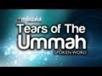 Tears of the Ummah - Spoken Word ᴴᴰ