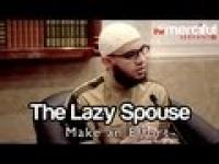 The Lazy Spouse - Make an Effort ᴴᴰ