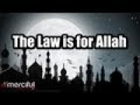 The Law is for Allah - Shariah ᴴᴰ