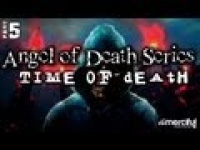 Time of Death - Angel of Death Series [5] ᴴᴰ
