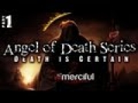 Angel of Death Series - Death is Certain ᴴᴰ