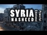 SYRIA - Very Powerful Emotional Nasheed ᴴᴰ