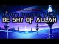 Be Shy of ALLAH - He See's Everything ᴴᴰ
