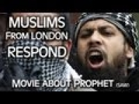 Prophet Muhammad Movie ﷺ :: Innocence of Muslims :: Response from London Muslims