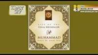 Life Of The Final Messenger - Muhammad pbuh - 27 - Mufti Ismail Menk