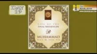 Life Of The Final Messenger - Muhammad pbuh - 19 - Mufti Ismail Menk