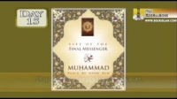 Life Of The Final Messenger - Muhammad pbuh - 15 - Mufti Ismail Menk