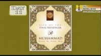 Life Of The Final Messenger - Muhammad pbuh - 11 - Mufti Ismail Menk