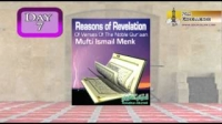 Reasons of Revelation - Day 21 - Mufti Ismail Menk