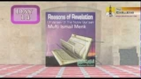 Reasons of Revelation - Day 15 - Mufti Ismail Menk