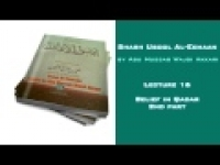 Usool Al-Eemaan - 16. Belief in Qadar 2nd part by Abu Mussab Wajdi Akkari