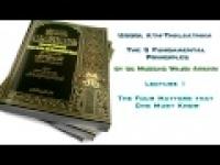 Usool Ath-Thalaathah - 1. The Four Matters that One Must Know by Abu Mussab Wajdi Akkari