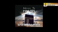 Advice To Hajjies - Mufti Ismail Menk
