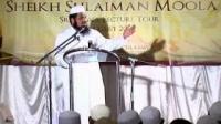 Parent Child Relationship - Shk. Suleiman Moola