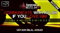 Communicate With Allah If You Love Him! ᴴᴰ ┇ Must Watch ┇ Sheikh Bilal Assad ┇ The Daily Reminder ┇