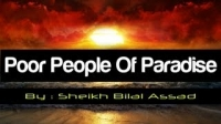 The Poor People Of Paradise ᴴᴰ ┇ Amazing Reminder ┇ by Sheikh Bilal Assad ┇ The Daily Reminder ┇
