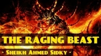 The Raging Beast ᴴᴰ ┇ Powerful Speech ┇ by Sheikh Ahmed Sidky ┇ The Daily Reminder ┇