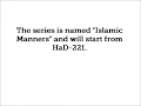Introduction to Islamic Manners Series - hadithaday.org