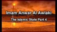 Sheikh Anwar Awlaki - The Islamic State Part 1