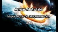 Major Signs Of Judgement Day 3-10 By Sheikh Anwar Awlaki