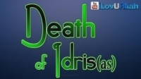 Death of Idris ᴴᴰ | Shady Alsuleiman