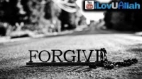 Forgive and Forget ᴴᴰ | Islamic Reminder