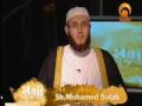 Huda TV Presents 'Hajj Step By Step' with Shaykh Mohammed Salah