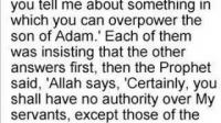 he enters thru weaknesses - know your enemy shaytaan - 12/19