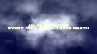 Jalal ibn Saeed - Every soul shall taste death
