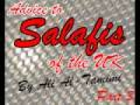 Advice To Salafi's of the UK (PART 1-d), By Sh. Ali Al-Tamim