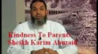 Kindness To Parents - Sh Karim Abuzaid