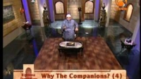 Righteous Companions - Why the Companions (4) By Shk Karim Abuzaid