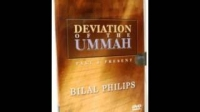 Bilal Philips: deviation of the ummah past and present (part 4)