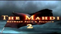 2The Mahdi - Between Fact and Fiction (Part 2).