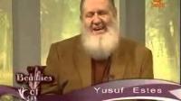 Beauties of Islam: (Part 23) What is the status of Jesus (pbuh) | Yusuf Estes