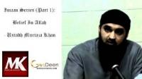 IMAAN SERIES Part 1   Belief In Allah   Ustadh Murtaza Khan   ᴴᴰ