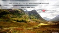 The Life Of The Prophet Muhammad | Early Life [Makkan Period] | [4/16] - Imam Anwar al-Awlaki