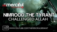 Nimrood - The Tyrant Who Challenged Allah ᴴᴰ ┇ Must Watch ┇ The Daily Reminder ┇