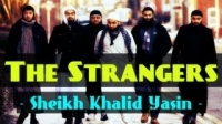 The Strangers ᴴᴰ ┇ Powerful Speech ┇ Sheikh Khalid Yasin ┇ The Daily Reminder ┇