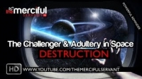 The Challenger & Adultery in Space ᴴᴰ - Islamic Reminder