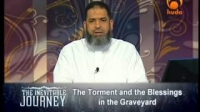 The Inevitable Journey Episode [18] - Torment & Blessings in Graveyard - By Sh Karim Abu Zaid