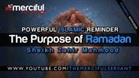 The Purpose of Ramadan ᴴᴰ - [Sheikh Zahir Mahmood]