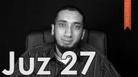 Juz 27 [Quranic Gems] - Nouman Ali Khan - Quran Weekly