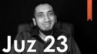 Juz 23 [Quranic Gems] - Nouman Ali Khan - Quran Weekly