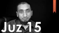 Juz 15 [Quranic Gems] - Nouman Ali Khan - Quran Weekly