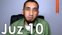Juz 10 [Quranic Gems] - Nouman Ali Khan - Quran Weekly