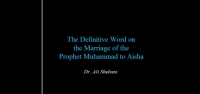 Prophet Muhammad's (s) Marriage to Aisha (ra) - Dr. Ali Shehata
