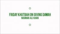 Giving Dawah - Nouman Ali Khan