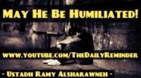 May He Be Humiliated! ᴴᴰ ┇ Ramadan Reminder 2013 ┇ Ustadh Ramy Alsharawneh ┇ The Daily Reminder ┇